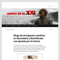 Blogs de divulgación científica en Secundaria y Bachillerato: una apuesta por la lectura