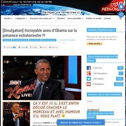 [Divulgation] Incroyable aveu d'Obama sur la présence extraterrestre !!!