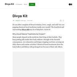 Divya Kit. Do you often complain of throat…