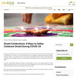 Diwali Celebrations: 8 Ways to Safely Celebrate Diwali During COVID-19