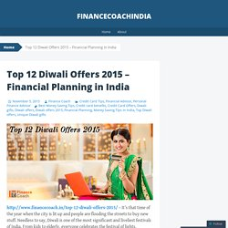 Top 12 Diwali Offers 2015 – Financial Planning in India