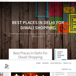 Diwali Shopping In Delhi - Places to shop during diwali
