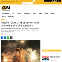 Ahead of Diwali, THESE seven states banned the sale of firecrackers  - Good Newwws