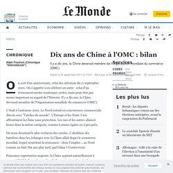 Dix ans de Chine à l'OMC : bilan