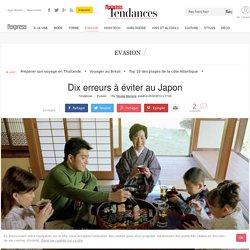 Dix erreurs à éviter au Japon