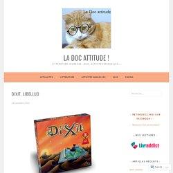 Dixit, Libellud – La doc attitude !