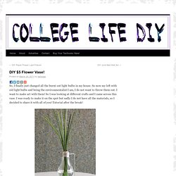 DIY $5 Flower Vase!