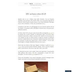 DIY: un banco ottico 20×25