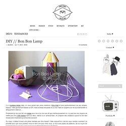Mariedenise a ajouté : DIY // Bon Bon Lamp