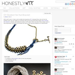 DIY Braided Hex Nut Bracelet – HonestlyWTF