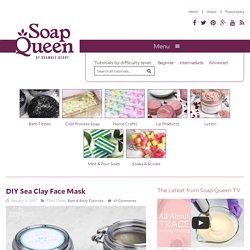 DIY Sea Clay Face Mask - Soap Queen