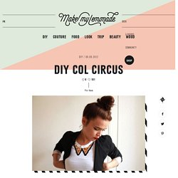 DIY COL CIRCUS | Make my lemonade