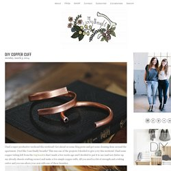 DIY Copper Cuff - The Merrythought