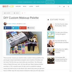 DIY Custom Makeup Palette