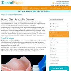 How ToClean Dentures