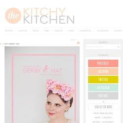 DIY DERBY HAT - The Kitchy Kitchen