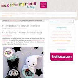 DIY : les doudous d'Halloween de Cré-enfantin - Ma petite Mercerie, le blog