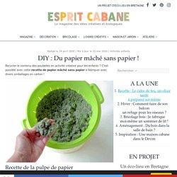 DIY : Du papier mâché sans papier !