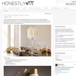 DIY Gold Dipped Glassware
