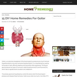 15 DIY Home Remedies For Goiter