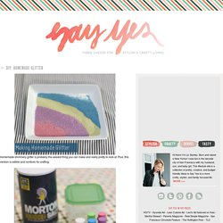 say YES! to hoboken: DIY: Homemade Glitter