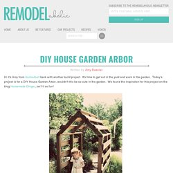 DIY House Garden Arbor