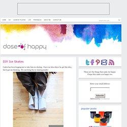 DIY Ice Skates - Dose of Happy
