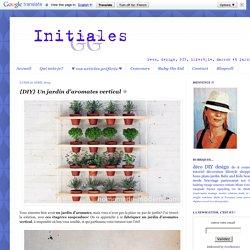 {DIY} Un jardin d'aromates vertical ☼