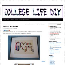 DIY Junk Mail Wall Art