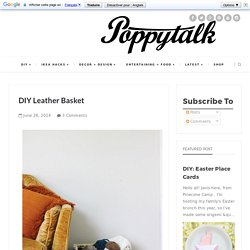DIY Leather Basket
