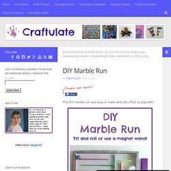 DIY Marble Run