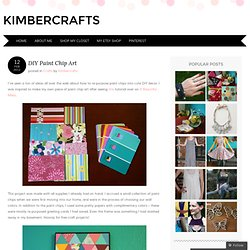 DIY Paint Chip Art « Kimbercrafts