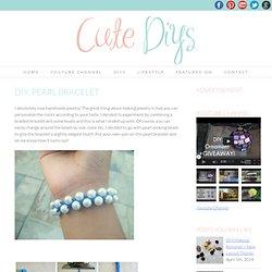 DIY: Pearl Bracelet