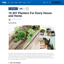 16 DIY Planters For Every House and Home