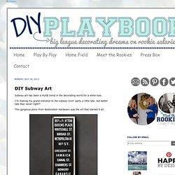 DIY Playbook: DIY Subway Art