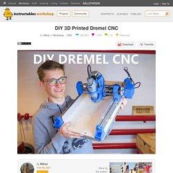 DIY 3D Printed Dremel CNC: 21 Steps
