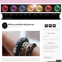 DIY Recycled Plastic Bag Bracelet