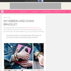 DIY Ribbon and Chain Bracelet