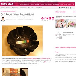 DIY: Rockin' Vinyl Record Bowl