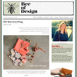 DIY Rue travel bag | Bee of Design's Blog