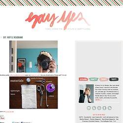 say YES! to hoboken: DIY: Ruffle Headband