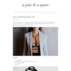 DIY STRAPPED BRA TOP