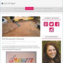 » DIY String Art Tutorial