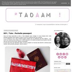 DIY / Tuto : Pochette passeport