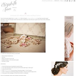 DIY Vintage Wedding Ideas | Inspirations & Creations - Elizabeth Anne Designs: The Wedding Blog