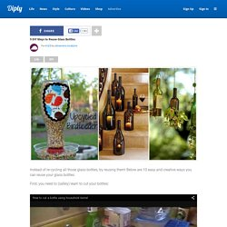 9 DIY Ways to Reuse Glass Bottles