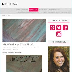 » DIY Weathered Table Finish