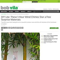 DIY Wind Chimes - DIY Lite