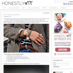 DIY Wrap Bracelet - Honestly WTF - StumbleUpon