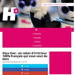 Diya One : un robot d'intérieur 100% français qui vous veut du bien